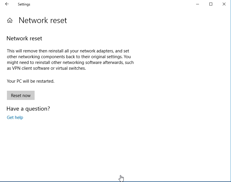 Click Reset now to reset your network.